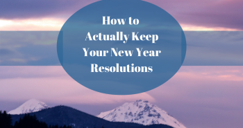 Keep Your New Year Resolutions