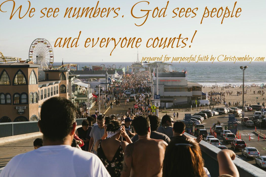 we see numbers and God sees people