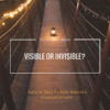 Visible or Invisible Fear Quote for Purposeful Faith