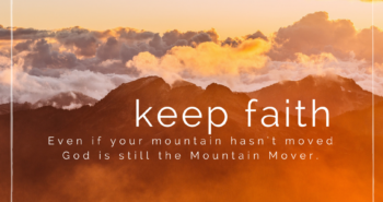 God Doesn't Move the Mountain