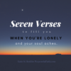 Seven Bible verses to help you when you're lonely and your soul aches