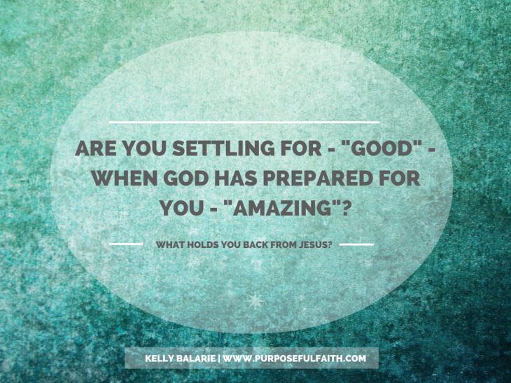 What Holds You Back From Jesus