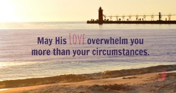 Let His Love Overwhelm You by Katie M Reid for Purposeful Faith