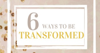 Ways to Transformed