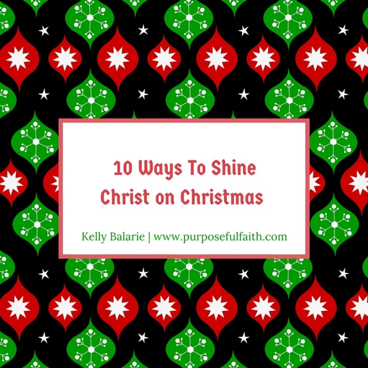 Shine Christ on Christmas