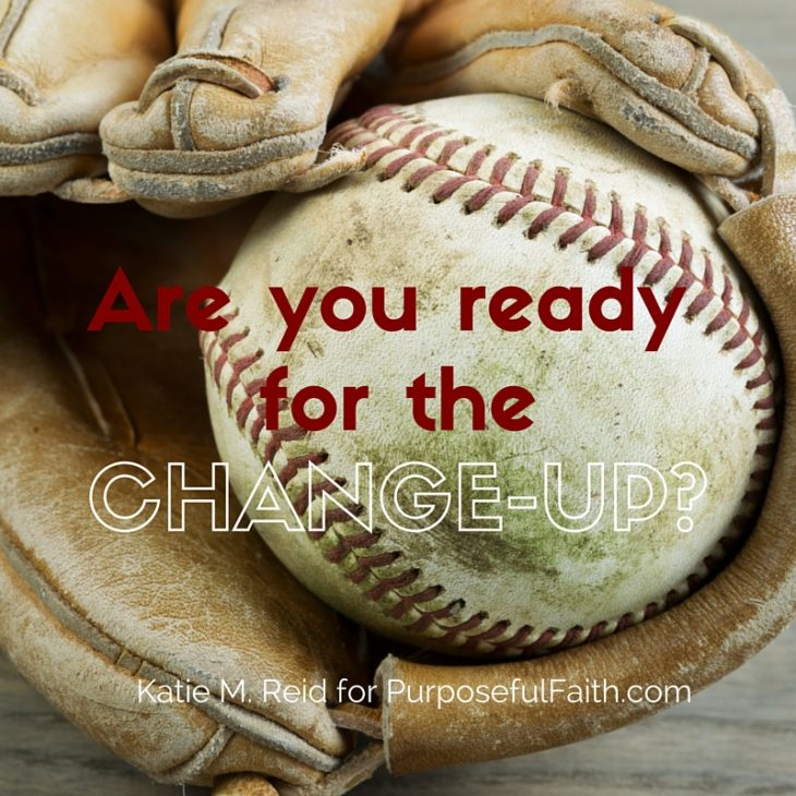 ready for the change up