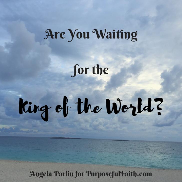 waiting king of world